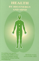 Health by Bio-Energy and Mind