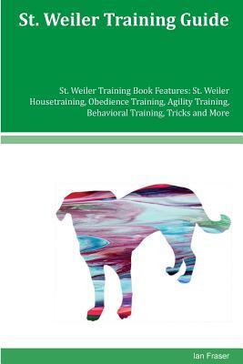 St. Weiler Training Guide