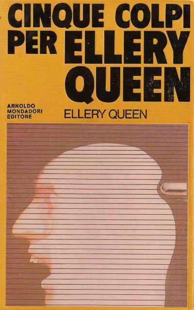 Cinque colpi per Ellery Queen