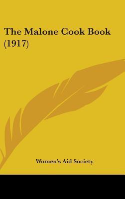 The Malone Cook Book (1917)