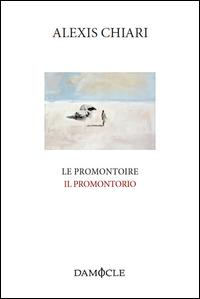 Le promontoire-Il promontorio