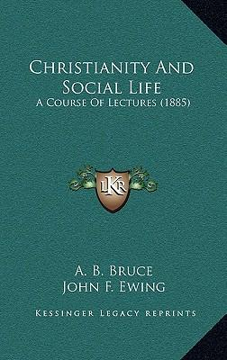 Christianity and Social Life