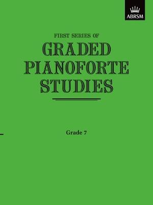 Graded Pianoforte Studies, First Series, Grade 7 (Advanced)