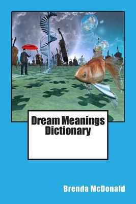 Dream Meanings Dictionary