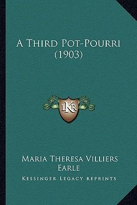 A Third Pot-Pourri (1903) a Third Pot-Pourri (1903)