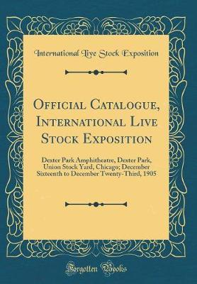 Official Catalogue, International Live Stock Exposition