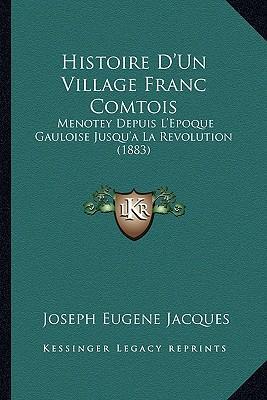 Histoire D'Un Village Franc Comtois