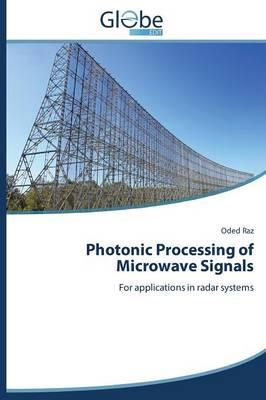 Photonic Processing of Microwave Signals