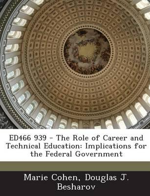 Ed466 939 - The Role of Career and Technical Education