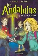 Los Andaluins y los siete portales