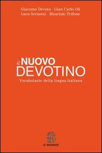 Il nuovo Devotino. Vocabolario della lingua italiana
