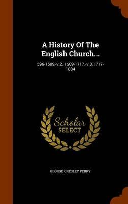 A History of the English Church.