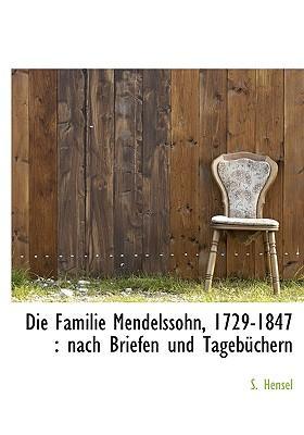 Die Familie Mendelssohn, 1729-1847