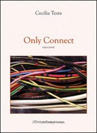 Only connect. Ediz. italiana