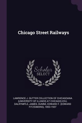 Chicago Street Railways