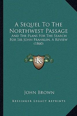A Sequel to the Northwest Passage