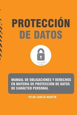 Manual de obligaciones y derechos en materia de protección de datos de carácter