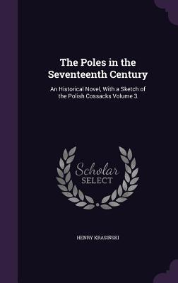 The Poles in the Seventeenth Century
