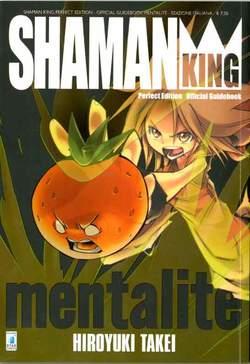 Shaman King Mentalité