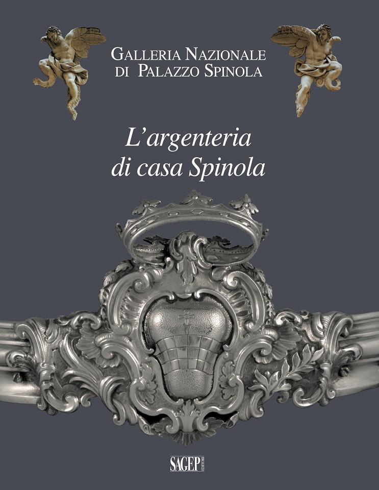 L'argenteria di casa Spinola