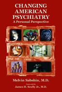 Changing American Psychiatry
