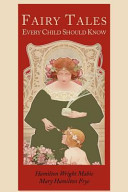 Fairy Tales Every Child Should Know [Illustrated Edition]