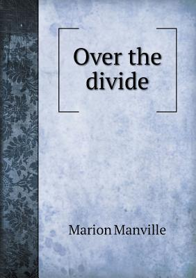 Over the Divide