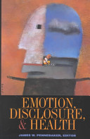 Emotion, Disclosure, and Health