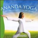 Ananda yoga. Per una...