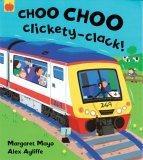 Choo Choo Clickety C...