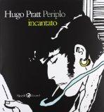 Hugo Pratt. Periplo incantato