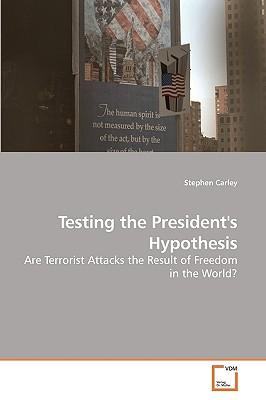 Testing the President''s Hypothesis
