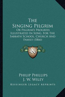 The Singing Pilgrim