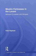 Muslim Fortresses in the Levant