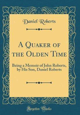 A Quaker of the Olde...