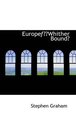 Europe Whither Bound?