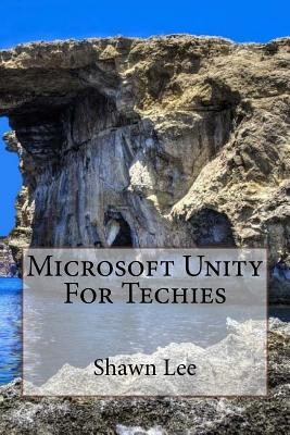 Microsoft Unity for Techies