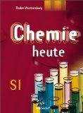 Chemie heute SI 7. Schülerband. Baden-Württemberg