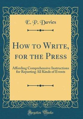 How to Write, for the Press