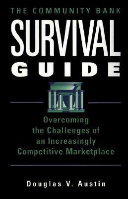 The Community Bank Survival Guide