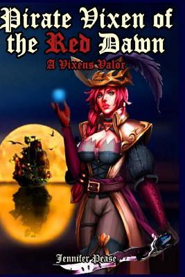 Pirate Vixen of the Red Dawn