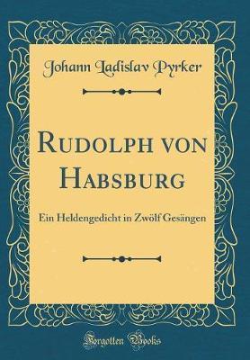 Rudolph von Habsburg