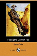Facing the German Foe (Dodo Press)