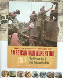 The Greenwood Library of American War Reporting: The Vietnam War and post-Vietnam conflicts