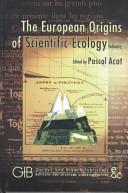 European Origins of Scientific Ecology