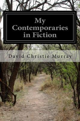 My Contemporaries in Fiction