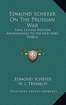 Edmond Scherer on the Prussian War