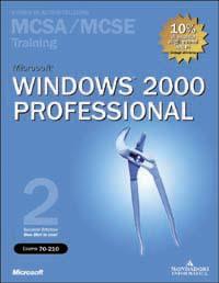 Microsoft Windows 2000 Professional MCSA/MCSE Training (Esame 70-210)