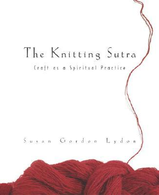The Knitting Sutra
