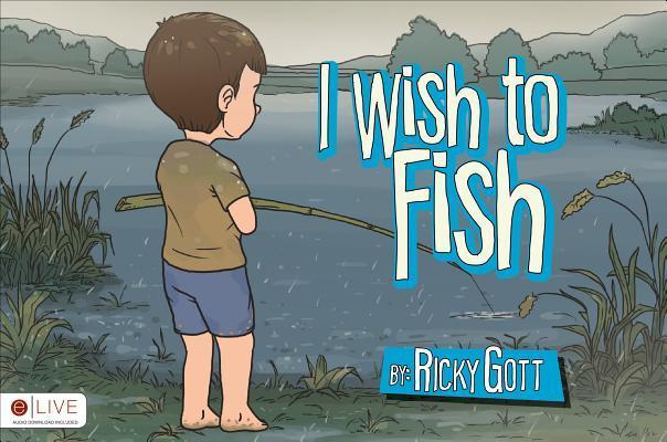 I Wish to Fish